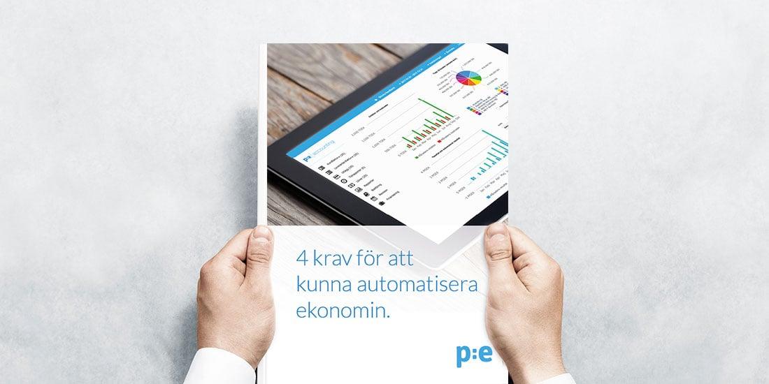 Automatisera ekonomifunktionen, 4 krav för att det ska vara möjligt