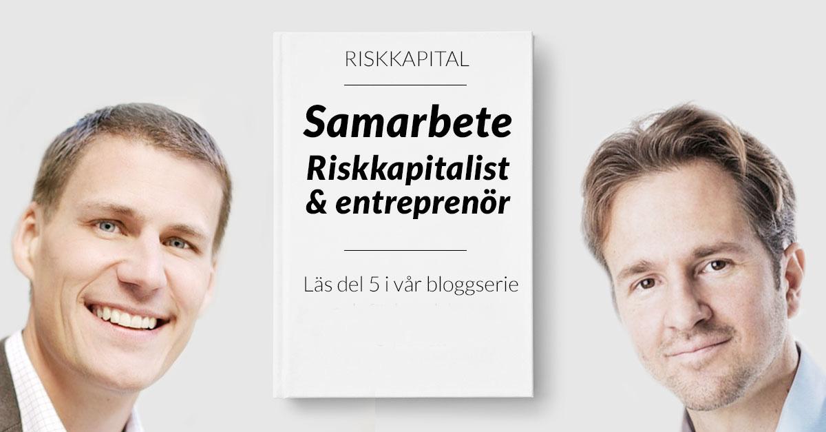 Samarbete mellan riskkapitalist och entreprenör