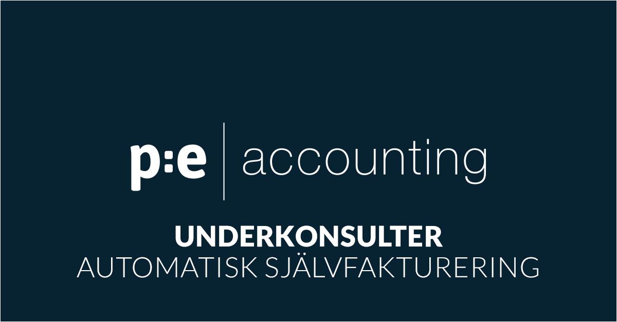 Underkonsulter och automatisk självfakturering i PE Accounting