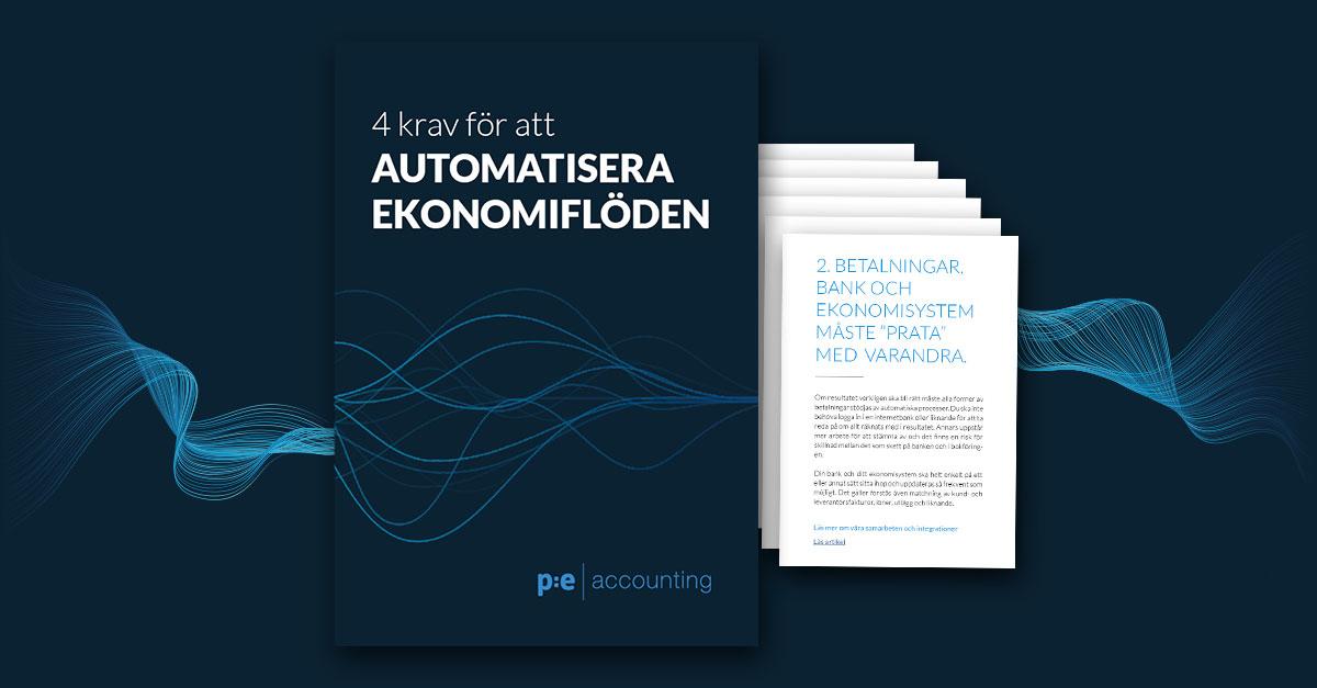 4 krav för att automatisera ekonomiflöden